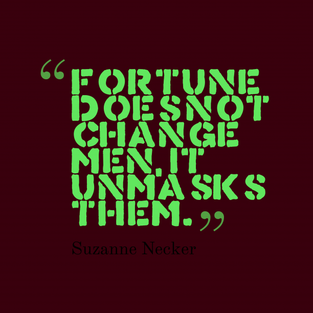 Fortune does not