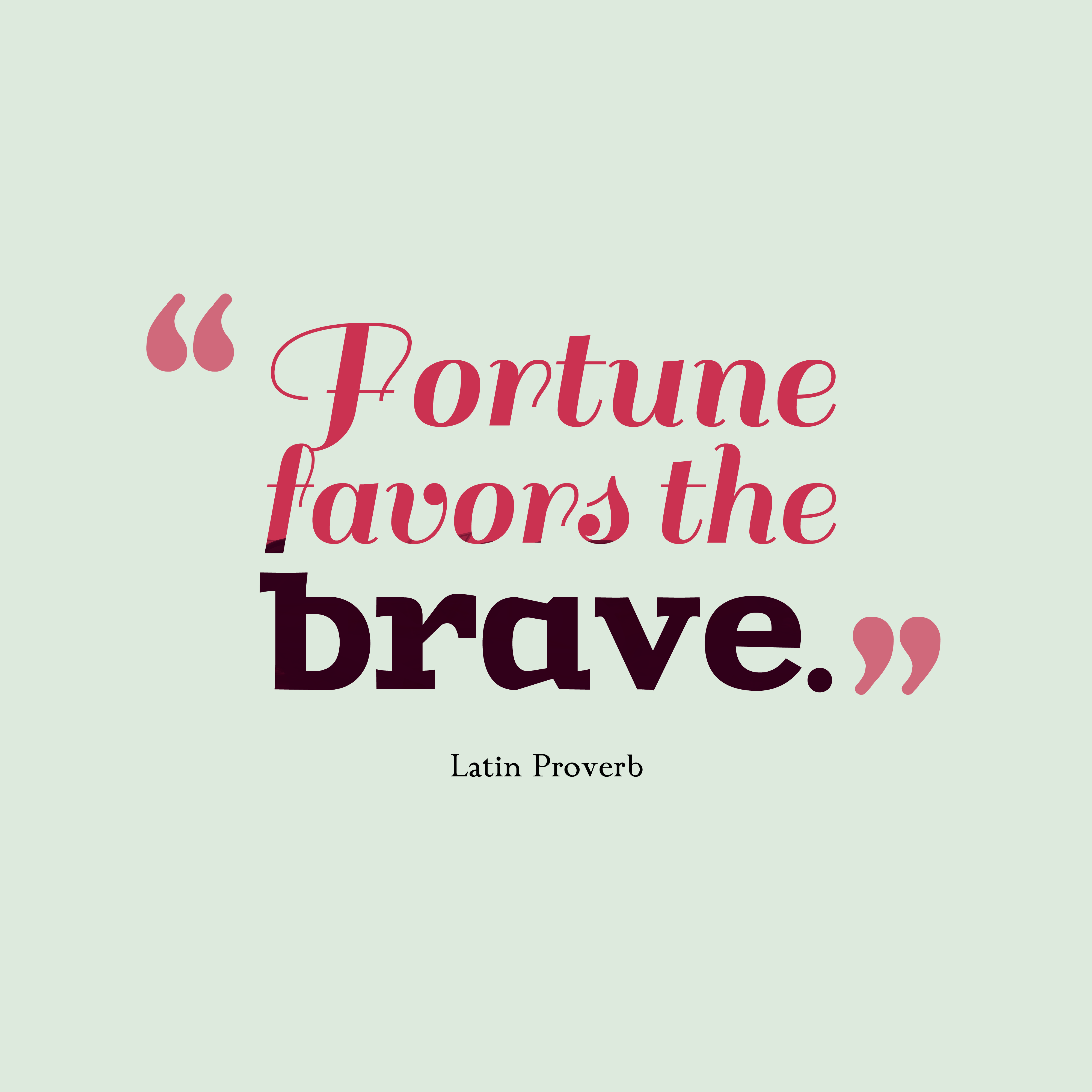 Brave Quotes Brave Quotes Delectable 30 Great Quotes About Being Brave