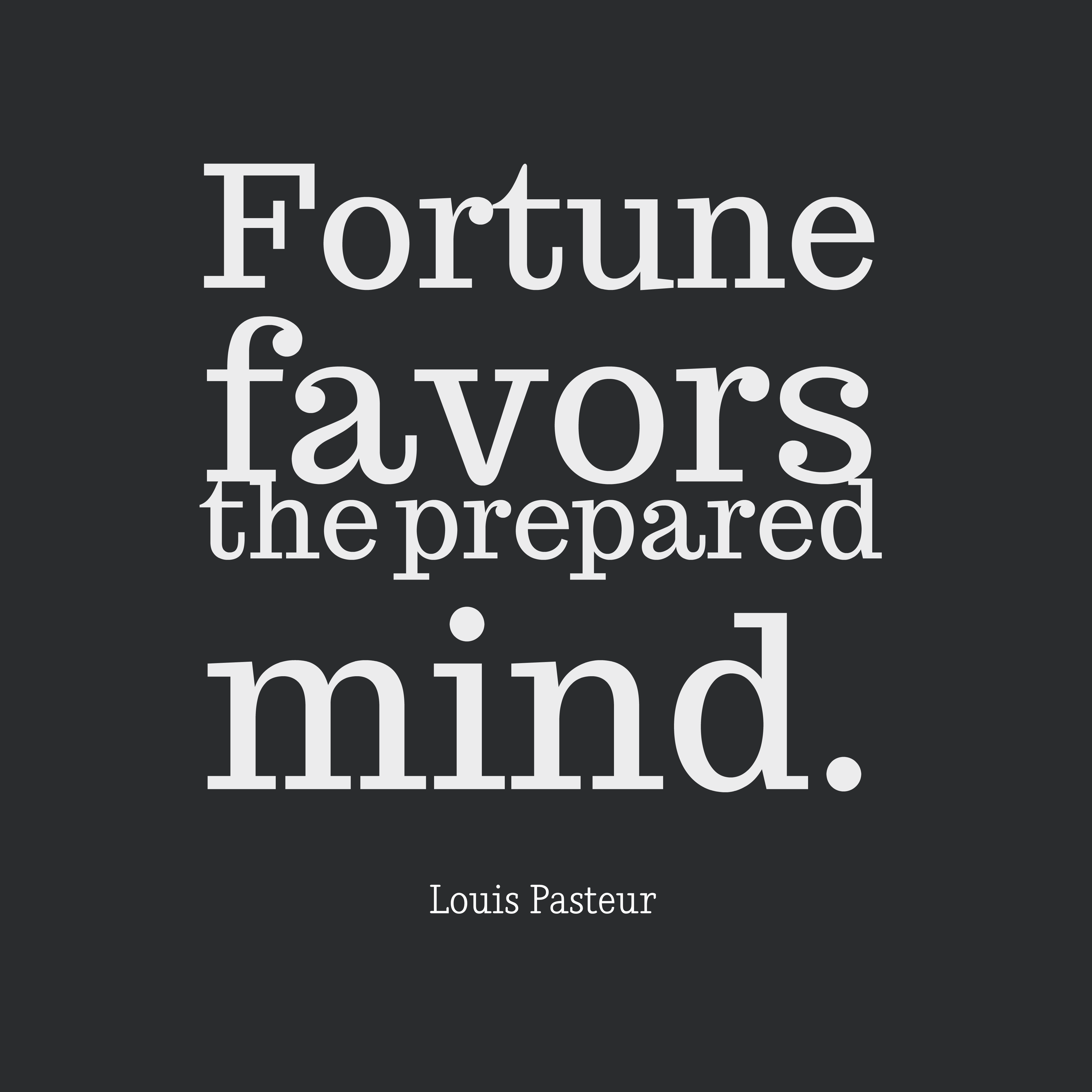 Picture Louis Pasteur Quote About Fortune Quotescover Com