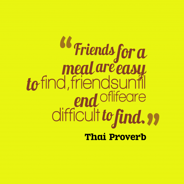 Thai proverb about friendship.