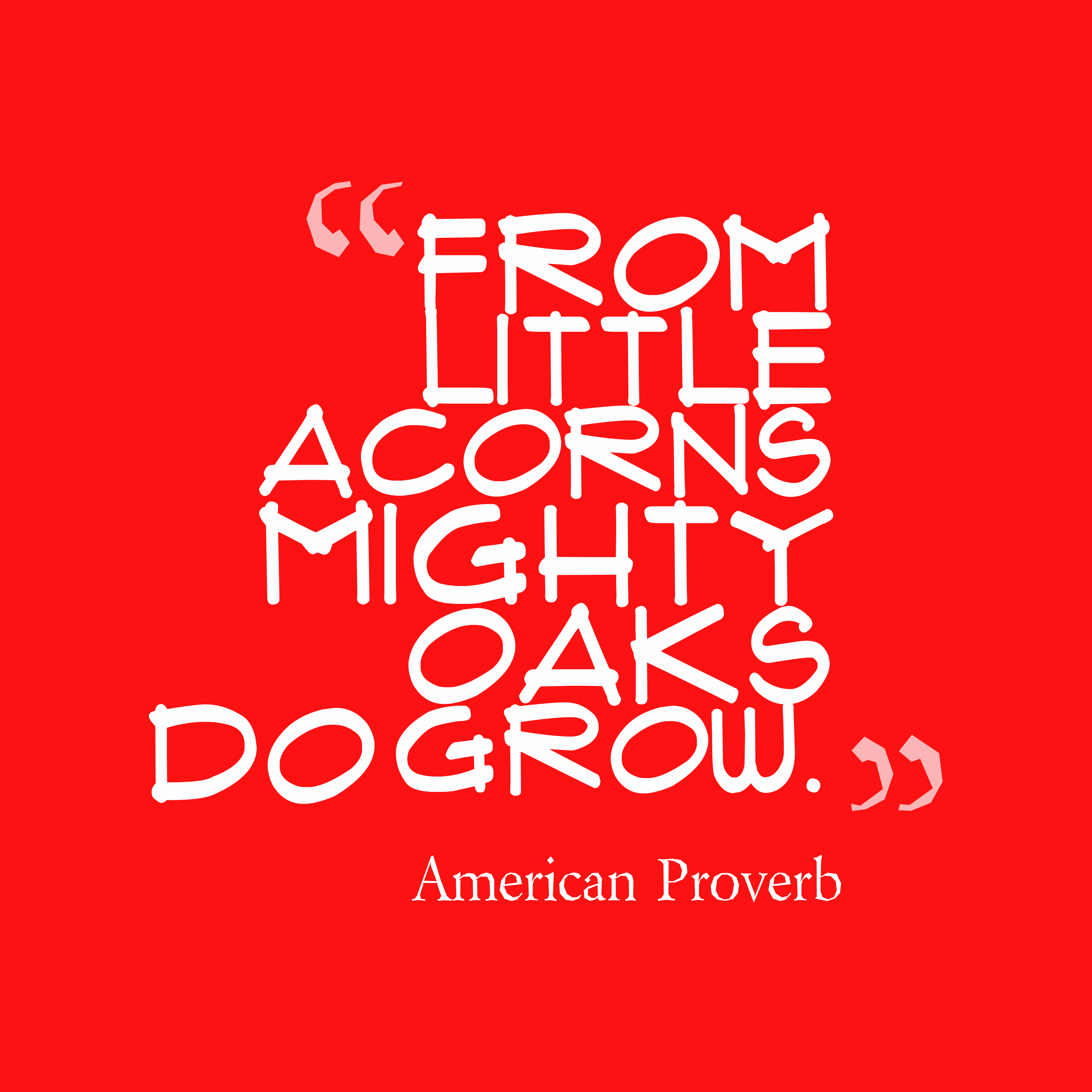 Picture American proverb about grow. : QuotesCover.com