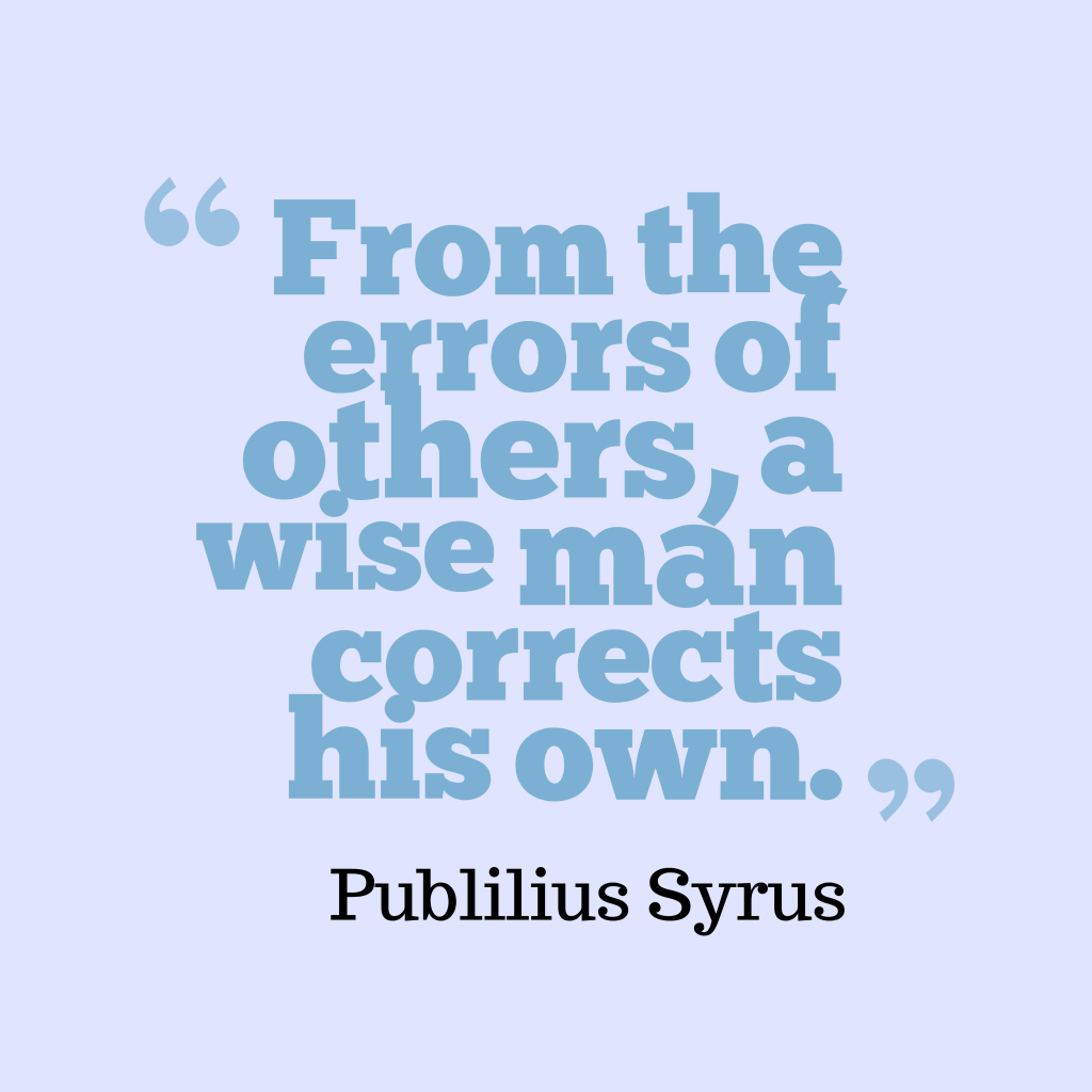 Publilius Syrus quote about learn.
