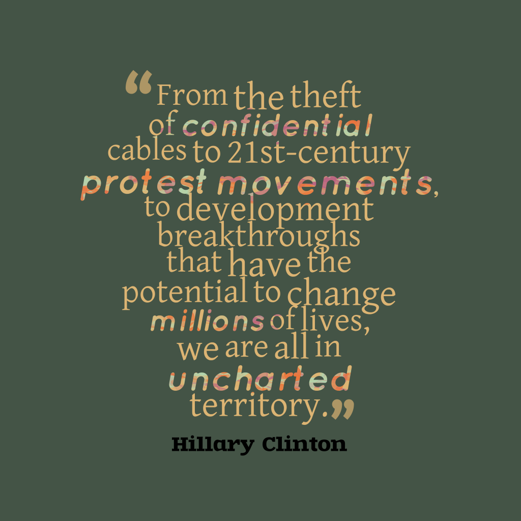 Hillary Clinton quote about history.