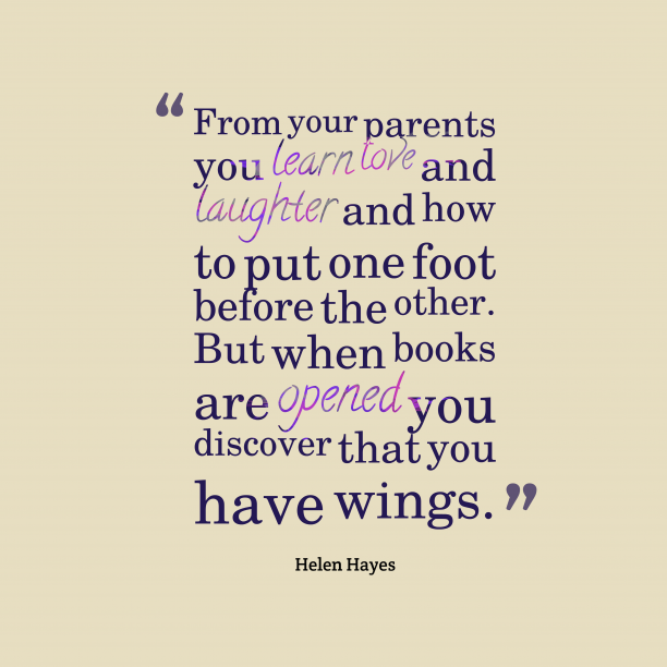 Helen Hayes quote about parent.