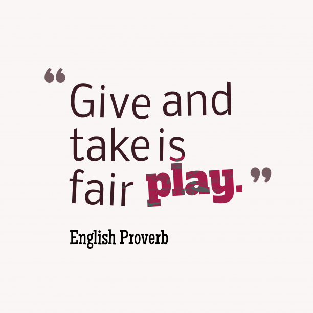 English wisdom about give.