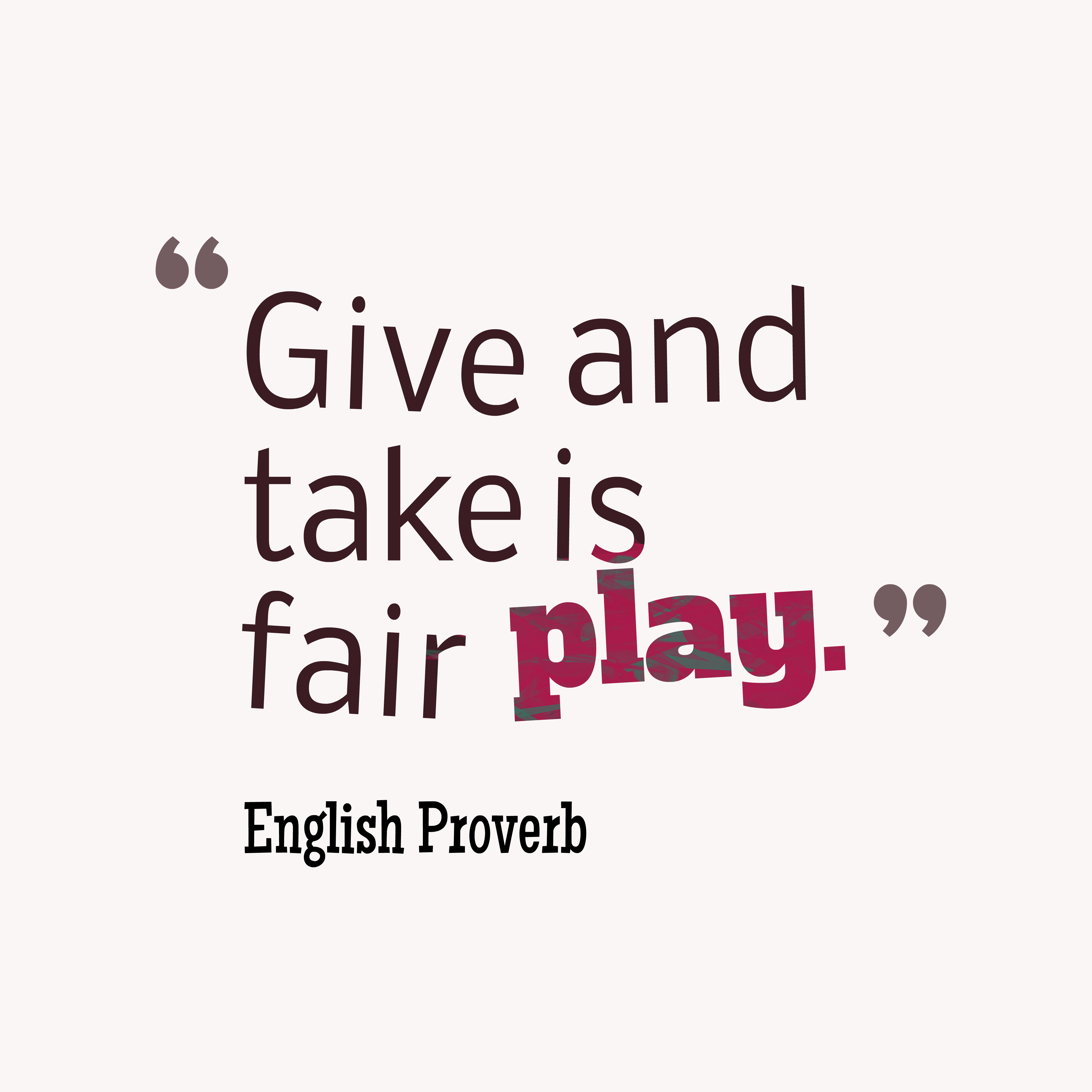 English Wisdom About Give