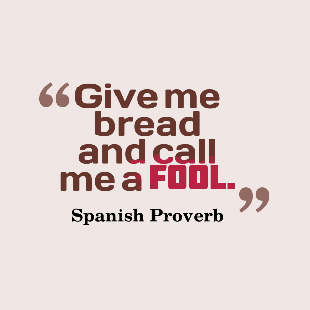 Spanish wisdom about think.