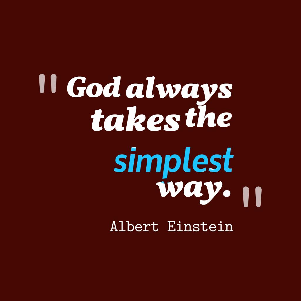 Albert Einstein quote about way.