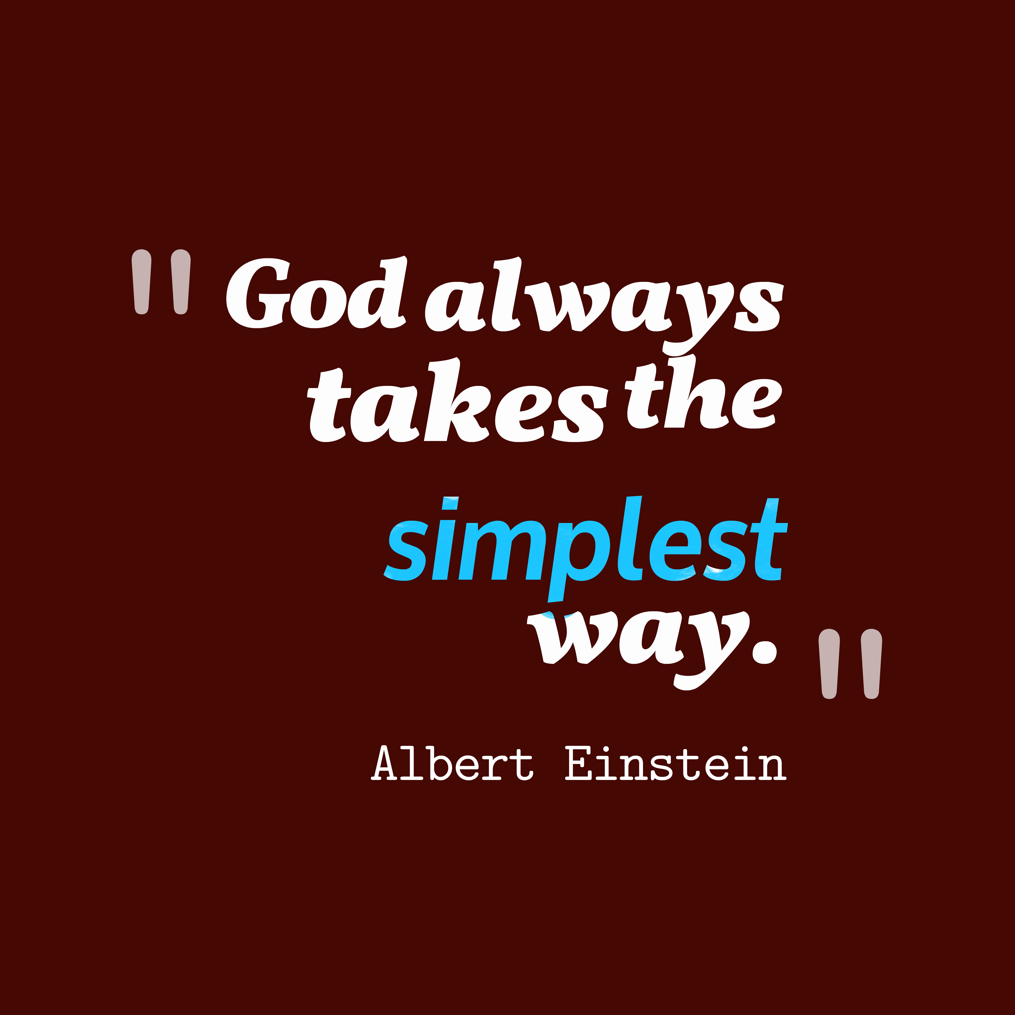 Famous Quotes About God: Picture » Albert Einstein Quote About Way