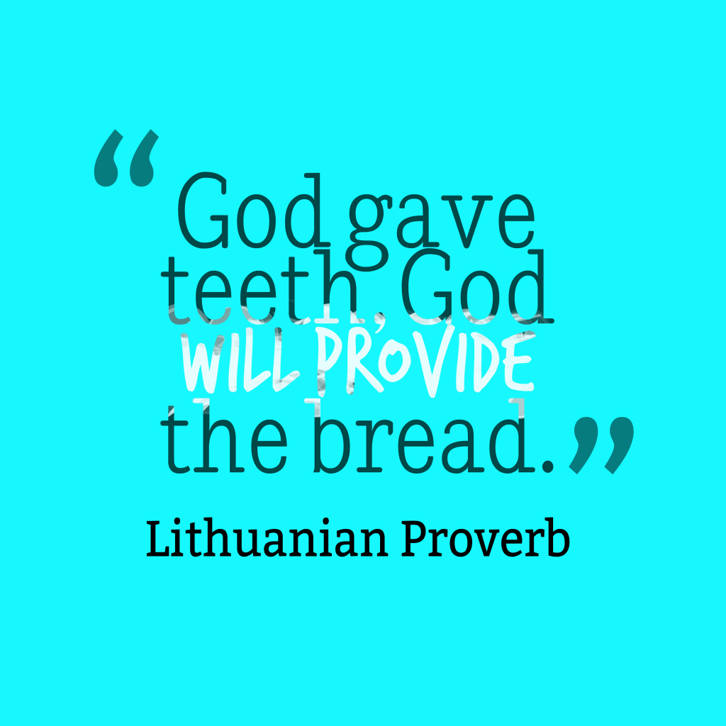 Lithuanian proverb about future.
