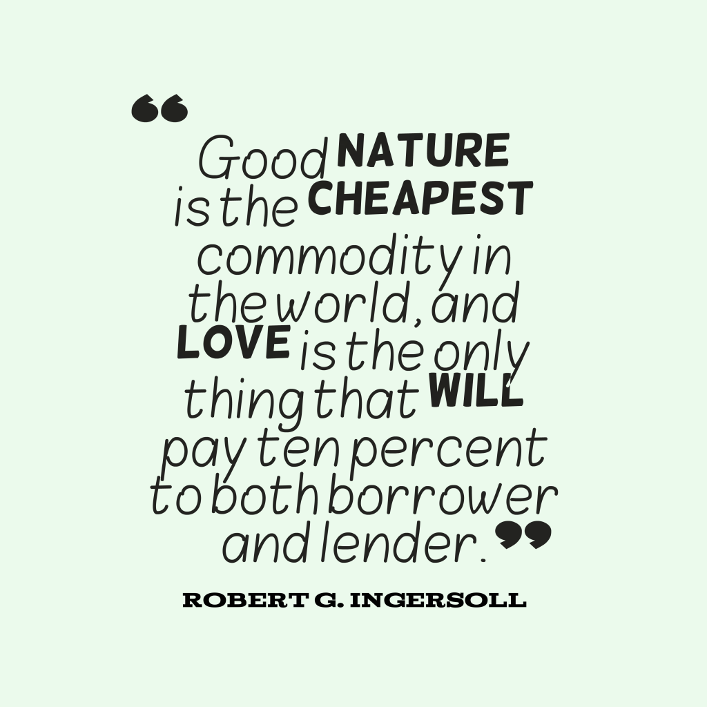 Robert G. Ingersoll quote about nature.