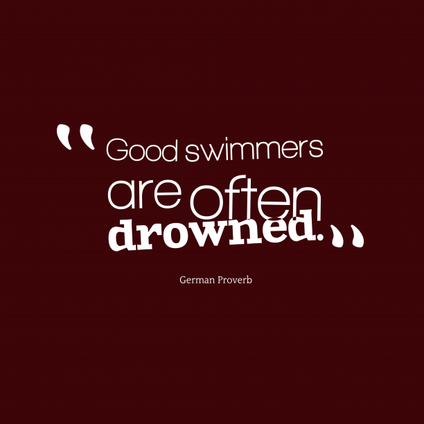 German proverb about overconfidence.