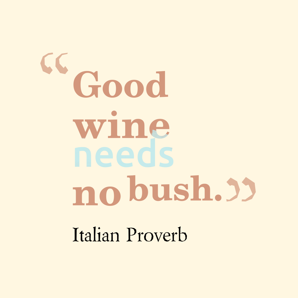 Italian proverb about product.