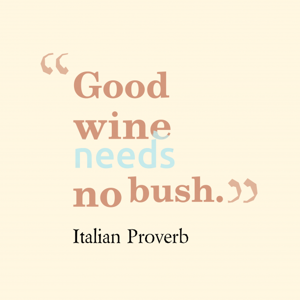 Italian wisdom about product.