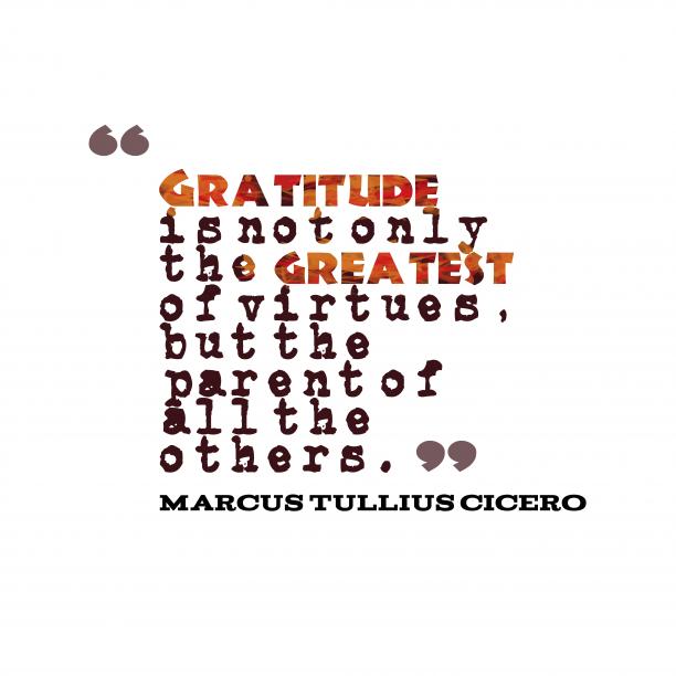 Marcus Tullius Cicero quote about gratitude.
