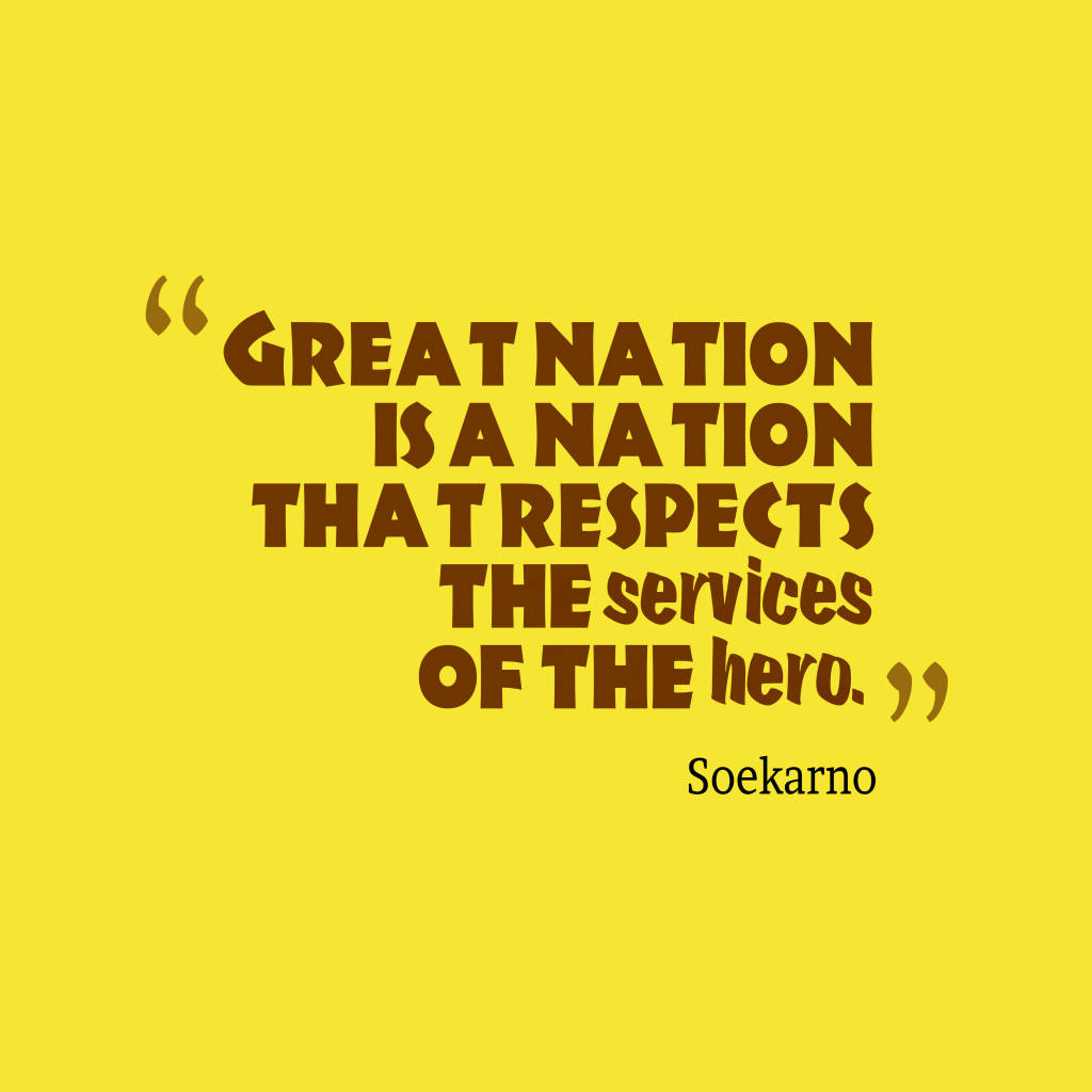 Soekarno quotes about nation.