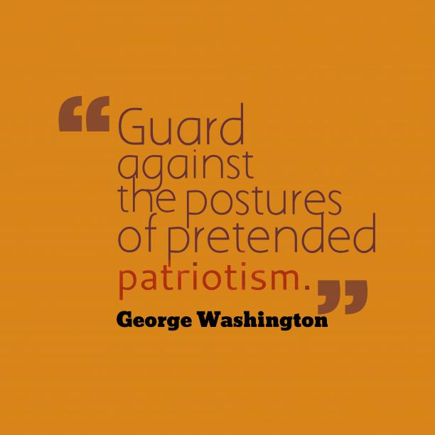 George Washington quote about patriotism.
