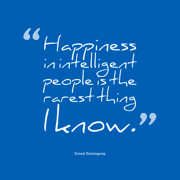 Happiness in intelligent
