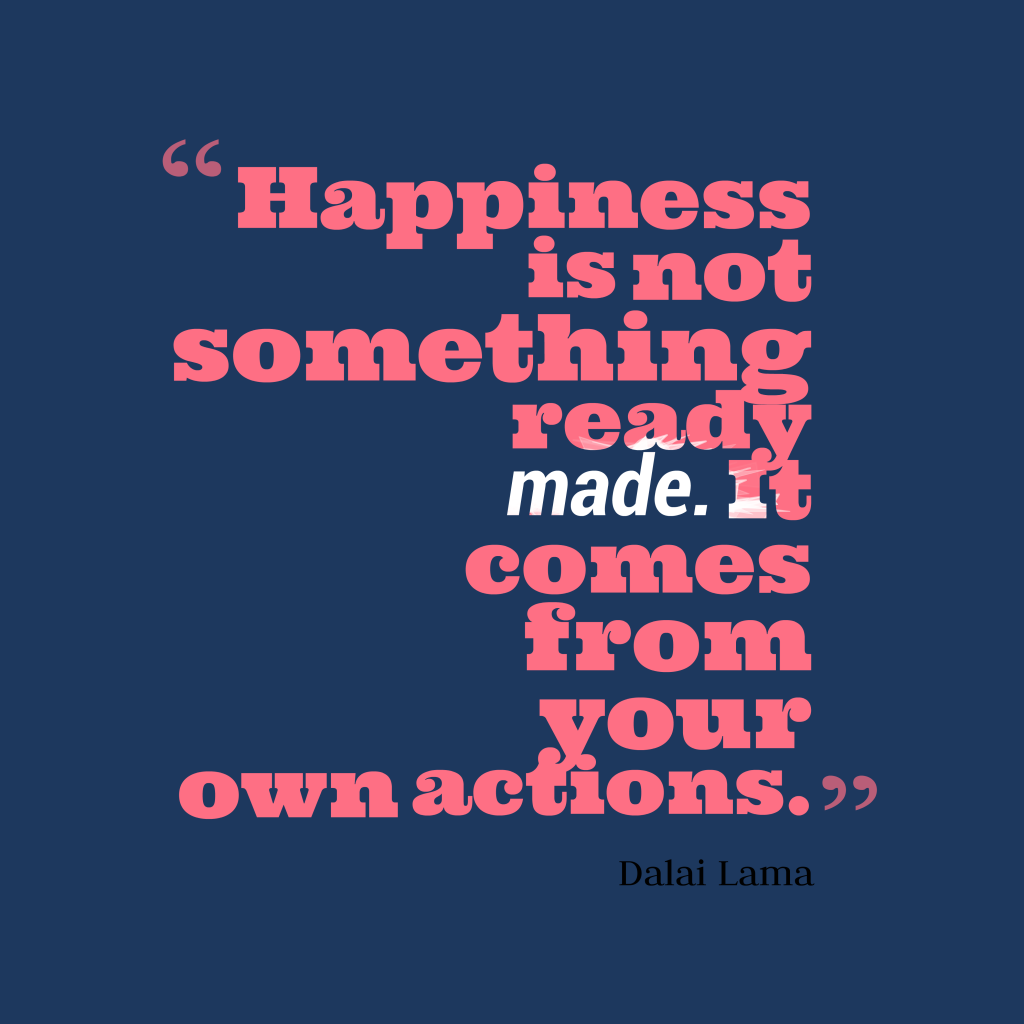 Dalai Lamaquote about happiness.