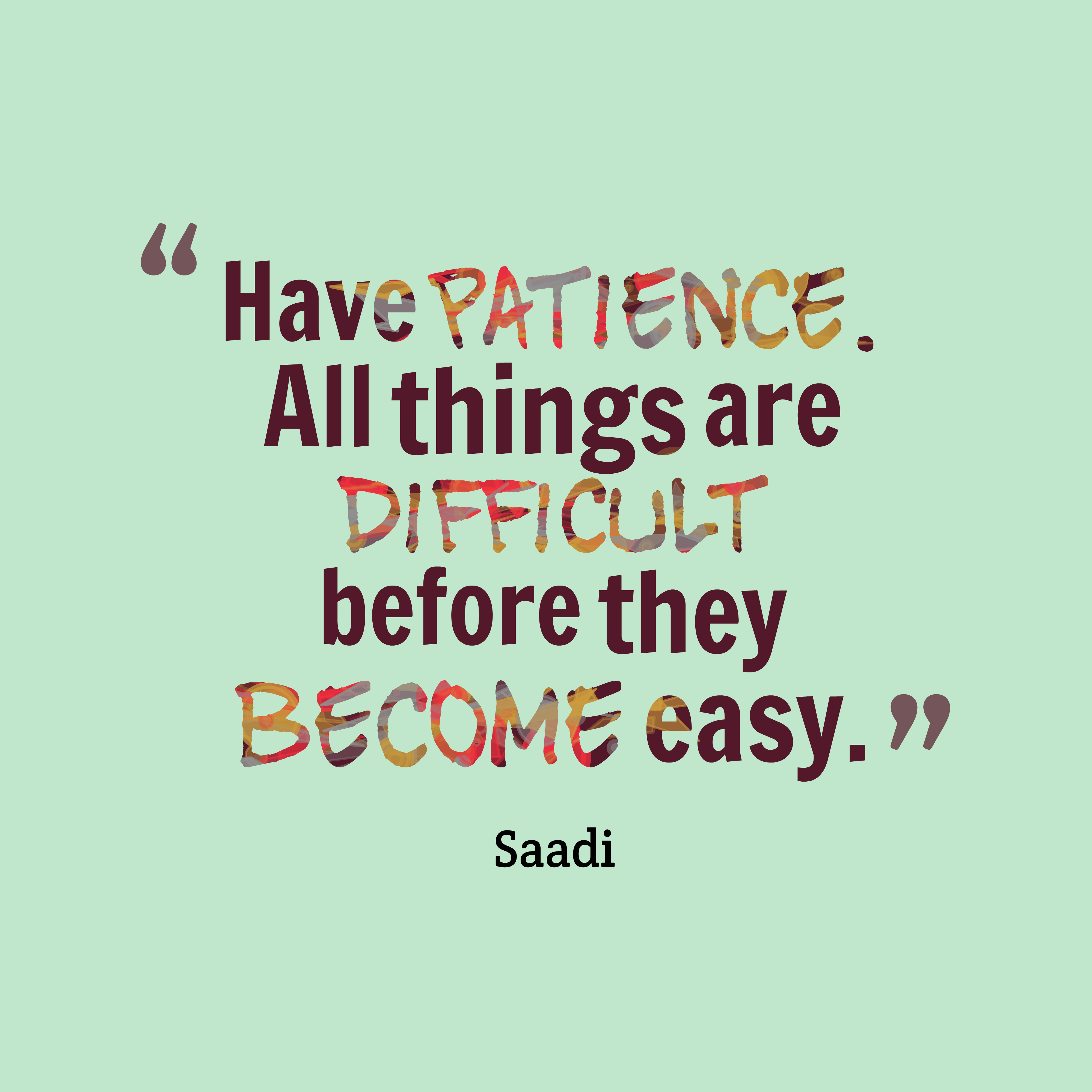 Picture Saadi Quote About Patience Quotescover Com