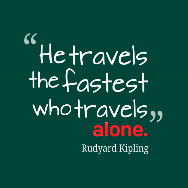 Rudyard Kipling quote about travel.