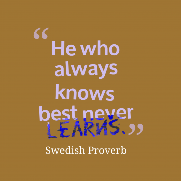 Swedish wisdom about learns.