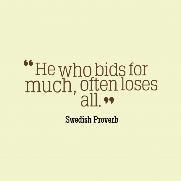 Swedish proverb about loses.