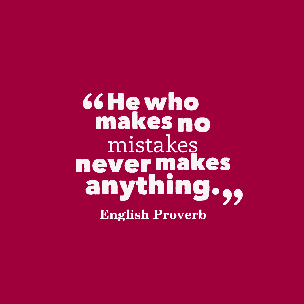 English Proverb quote about mistake.
