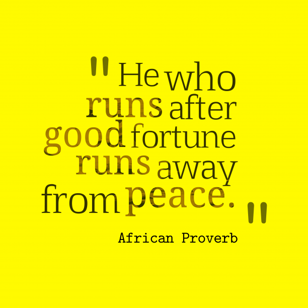 African proverb about runs.