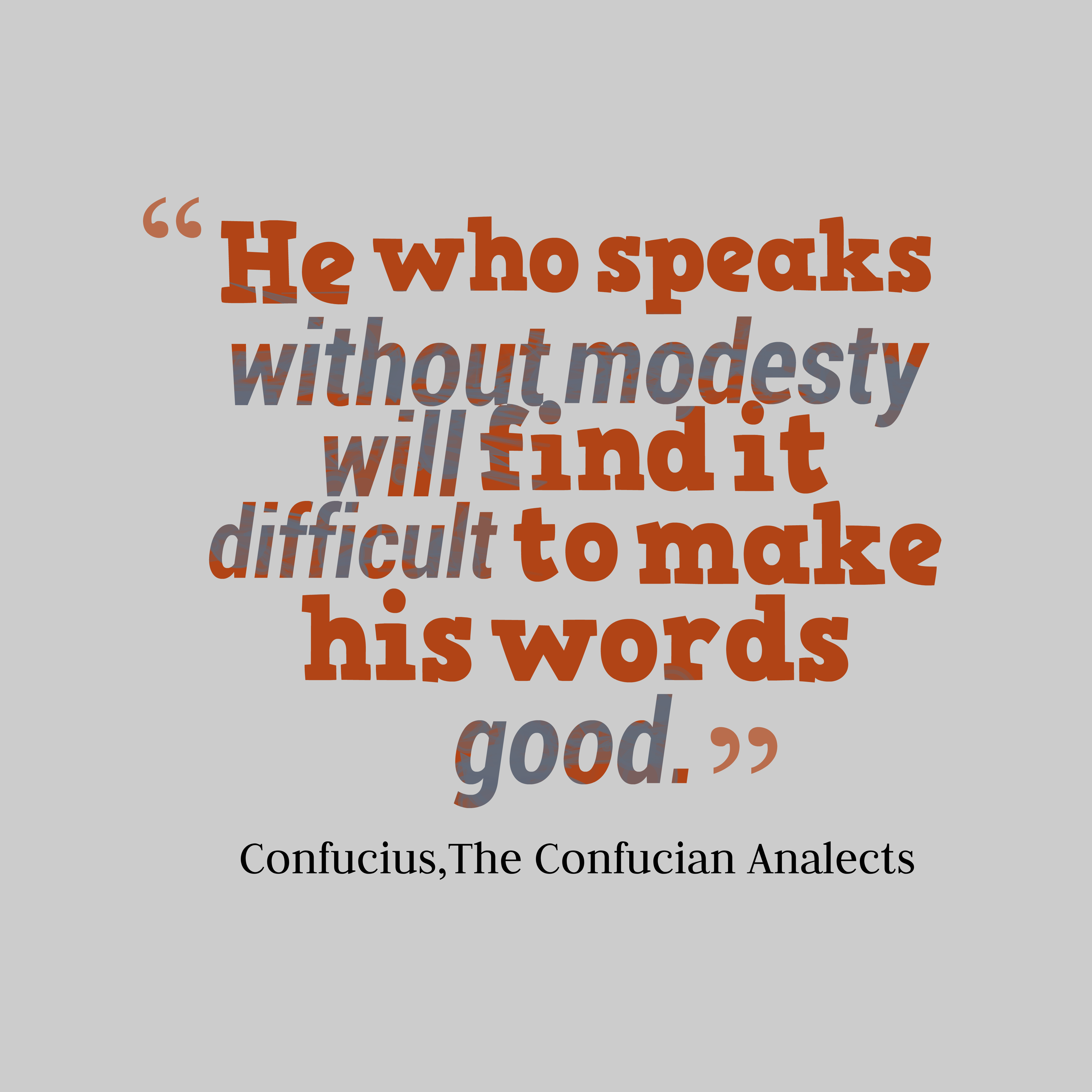 a personal reaction to the analects of confucius The analects also known as the analects of confucius, is a collection of sayings  and ideas  his personal interpretation of the lunyu was guided by his belief  that daoism and confucianism complemented each other, so that by studying  both.