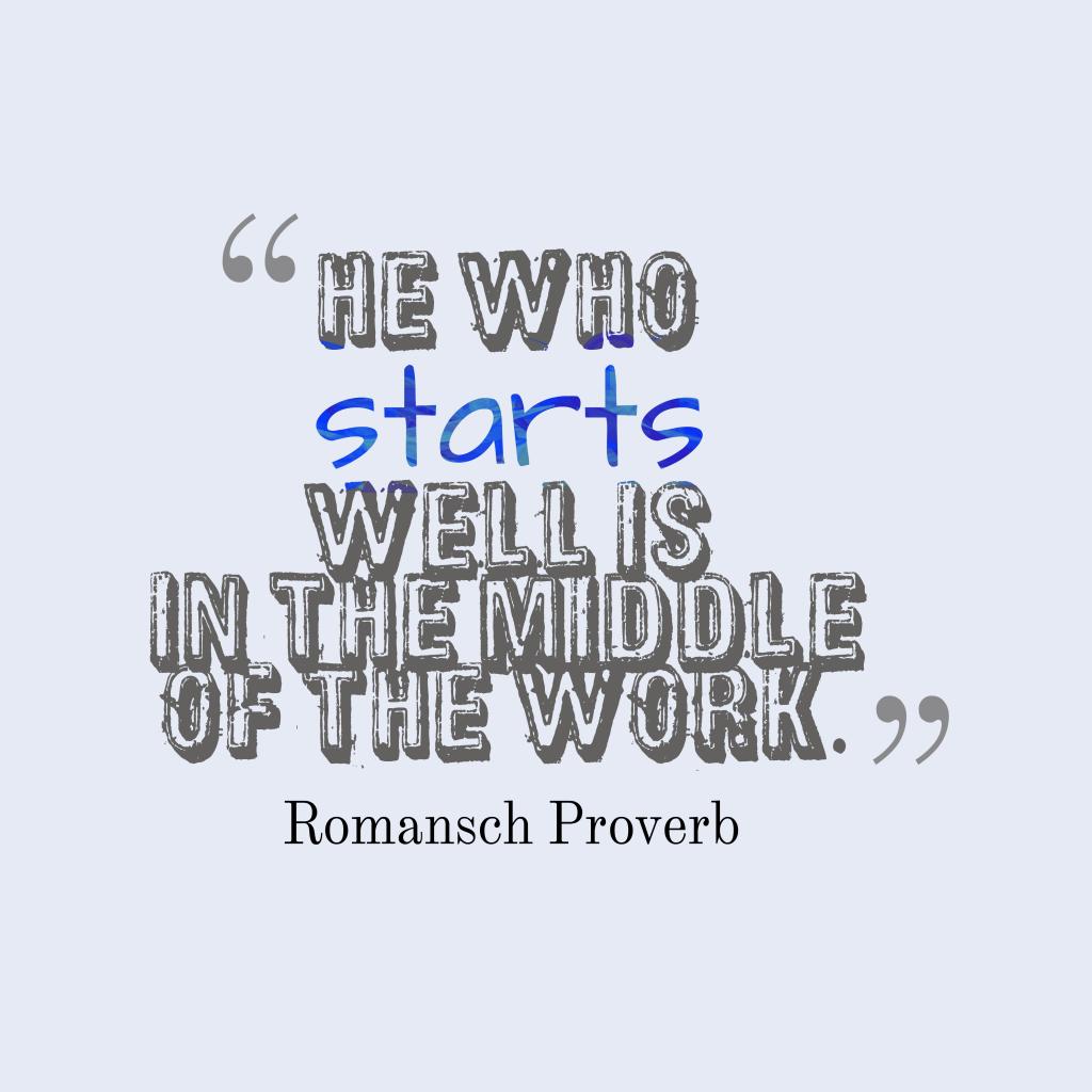 Romansch Proverb about work.