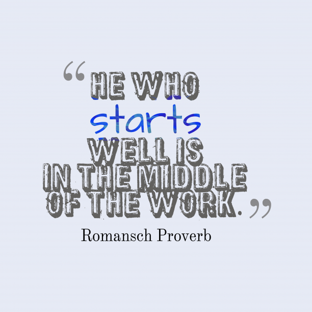 Romansch Proverb about work.