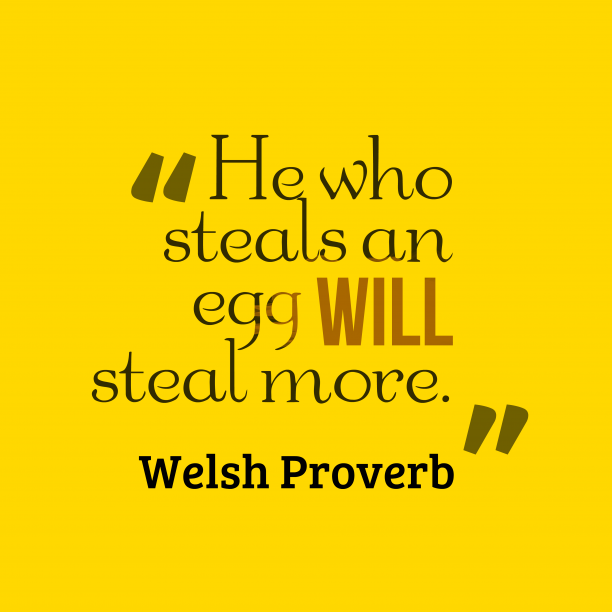 Welsh wisdom about habits.