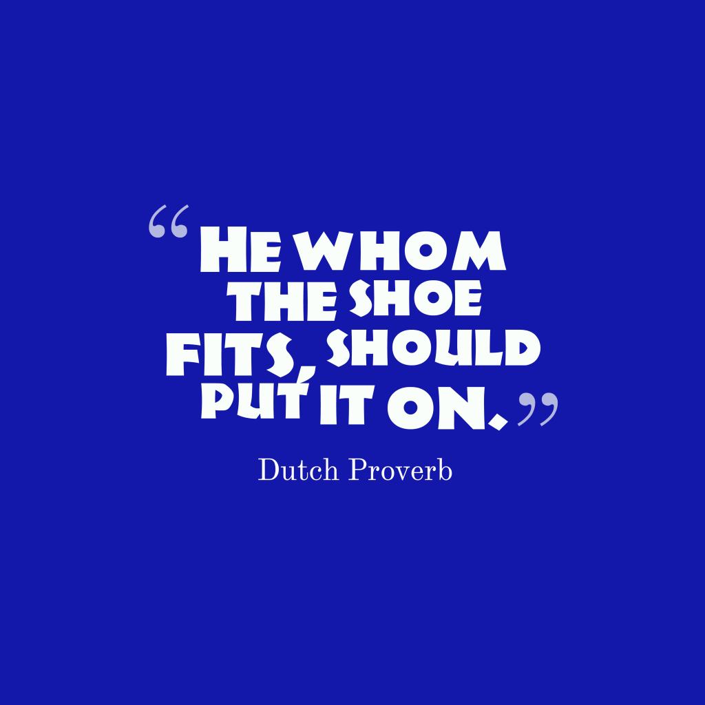 Dutch proverb about job.