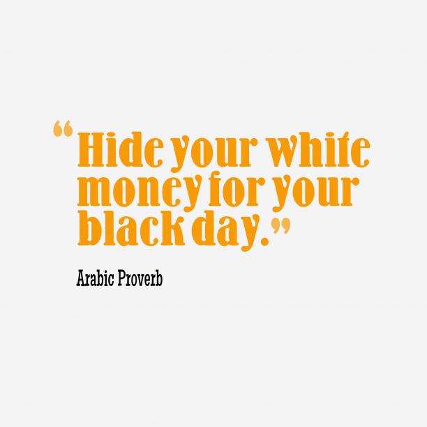 Arabic wisdom about money.