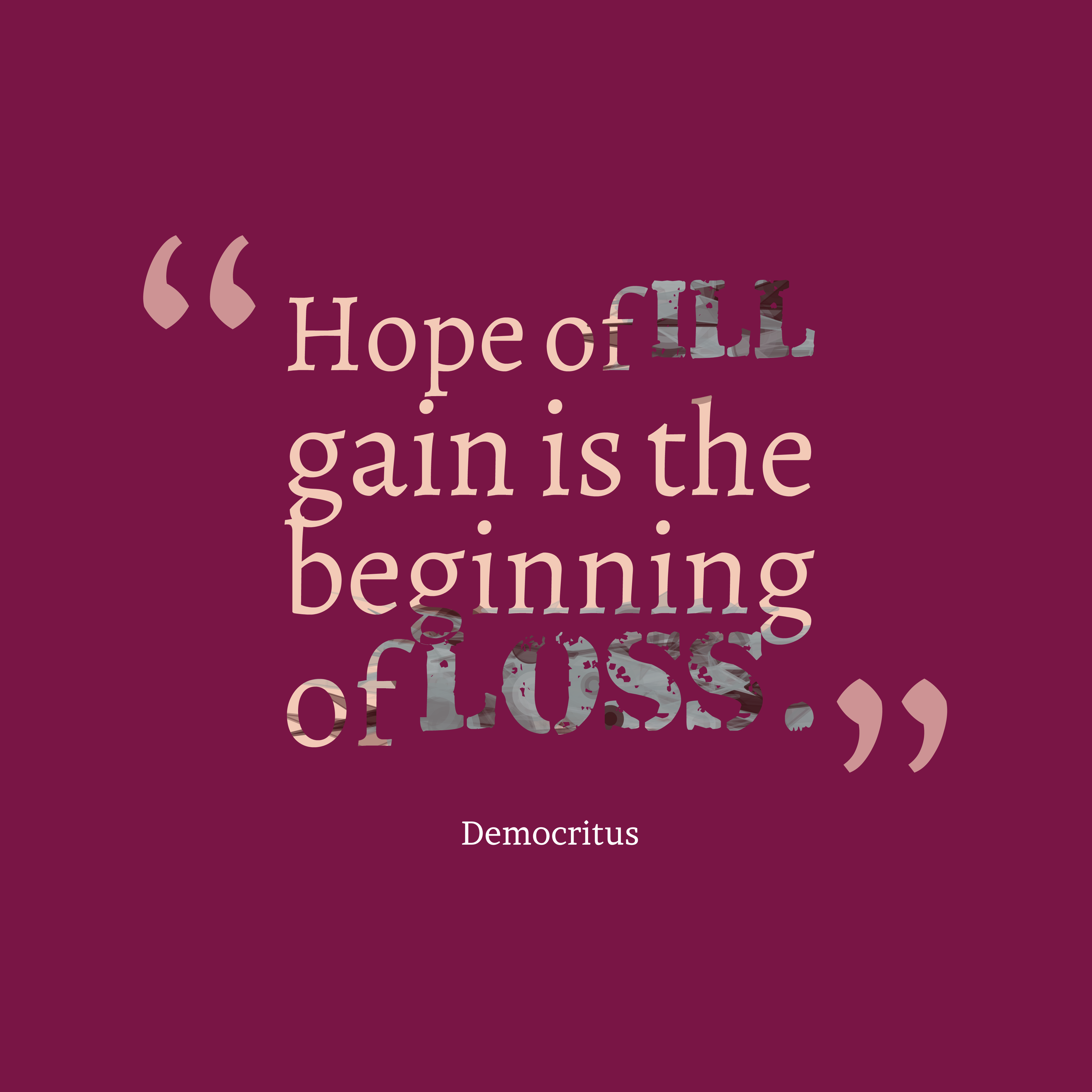 Quotes About Hope: Picture » Democritus Quote About Hope