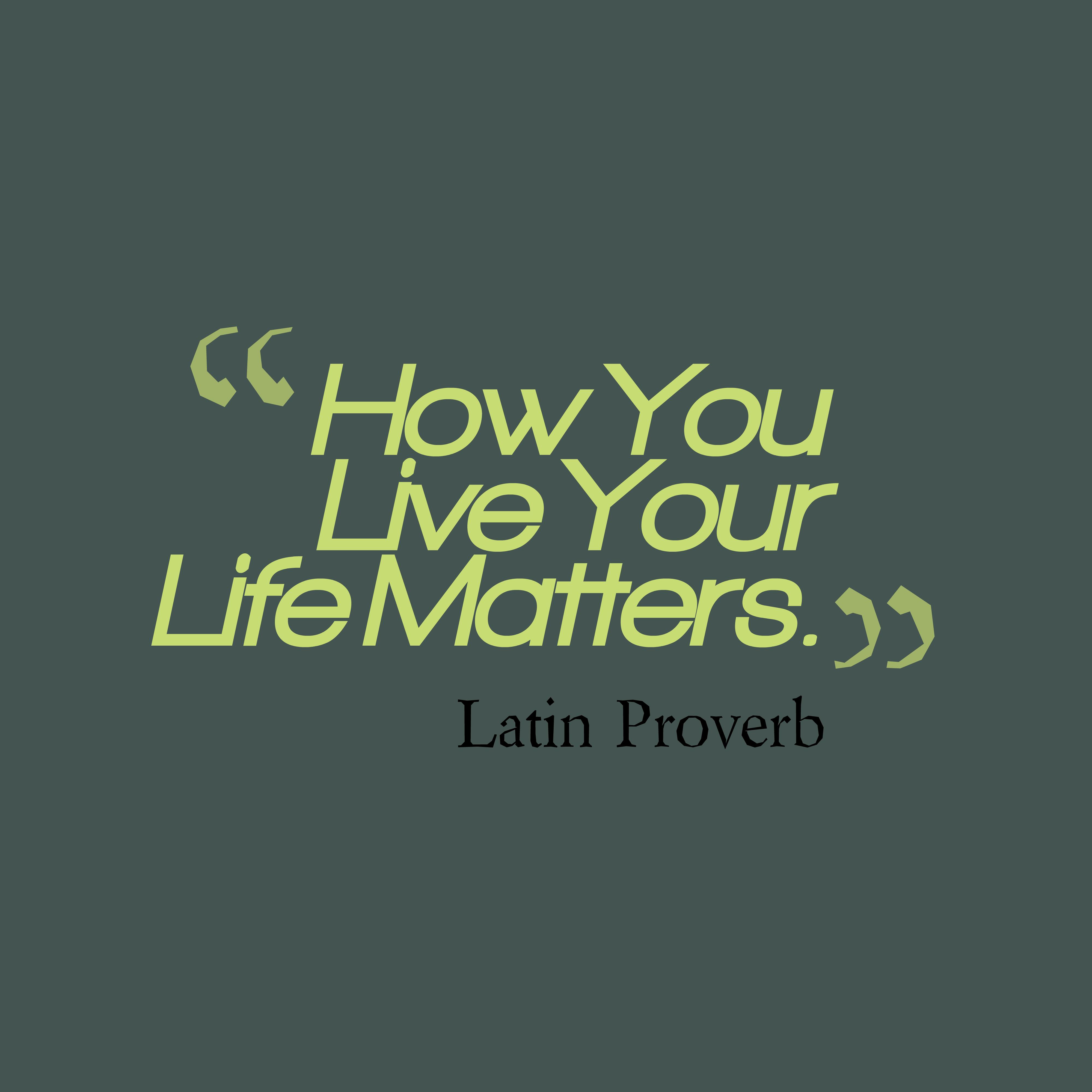 Latin Wisdom About Advertises: Latin Wisdom About Life