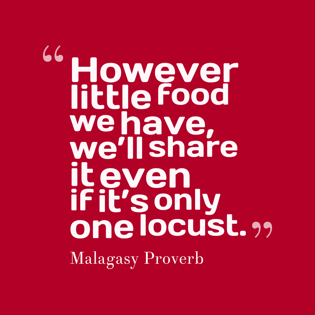 Malagasy proverb about food.
