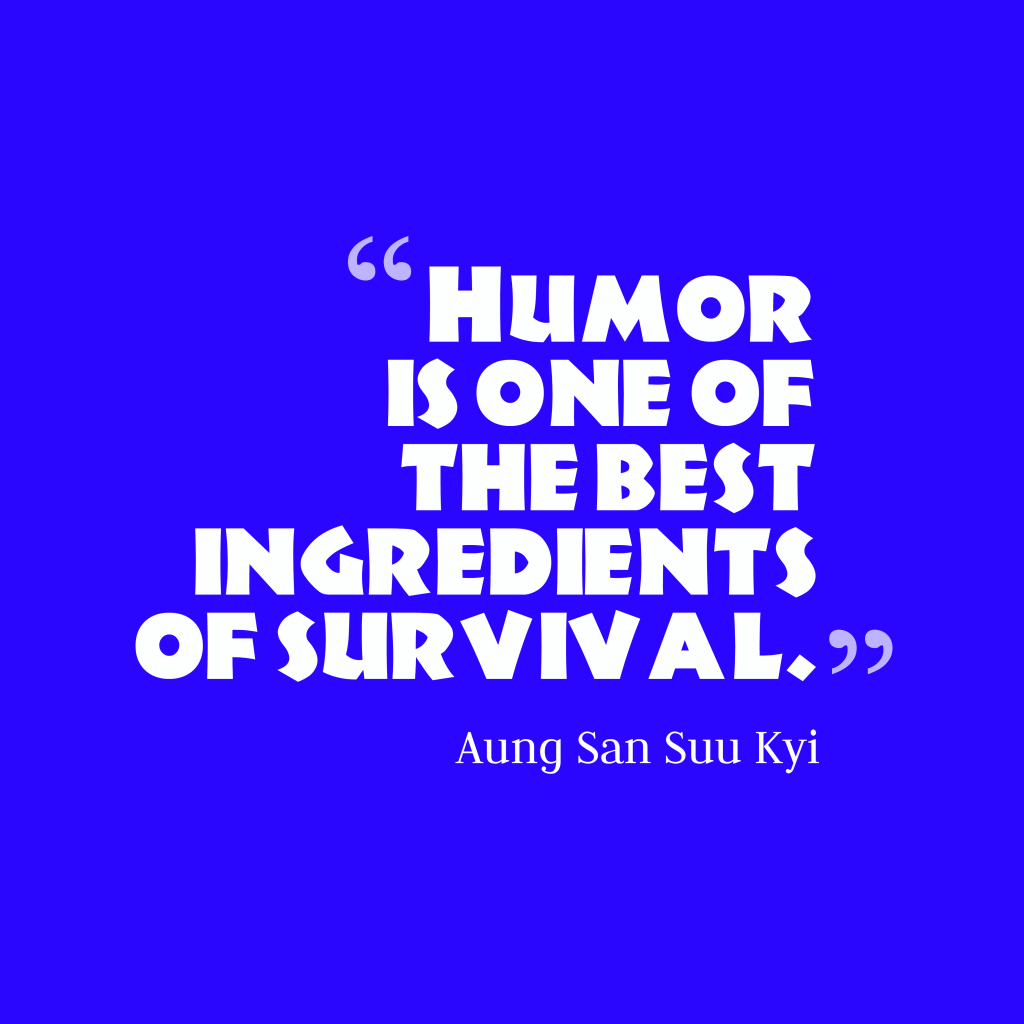 Aung San Suu Kyi quote about humor.