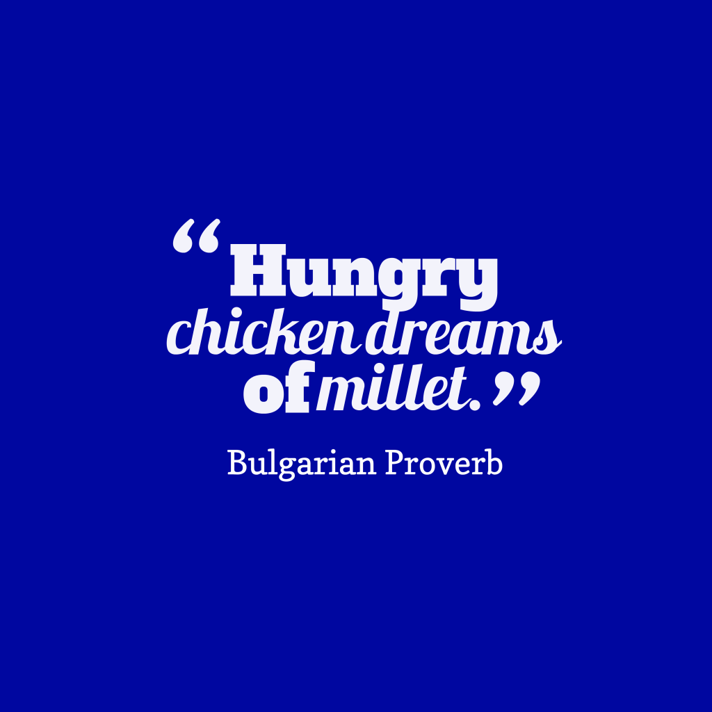 Bulgarian proverb about dream.
