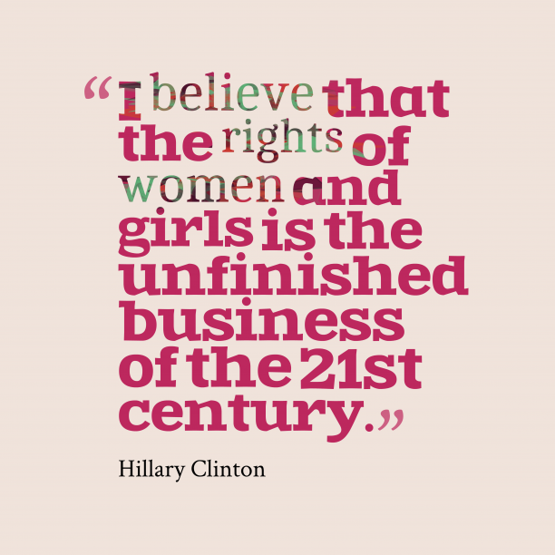 Hillary Clinton quote about women.