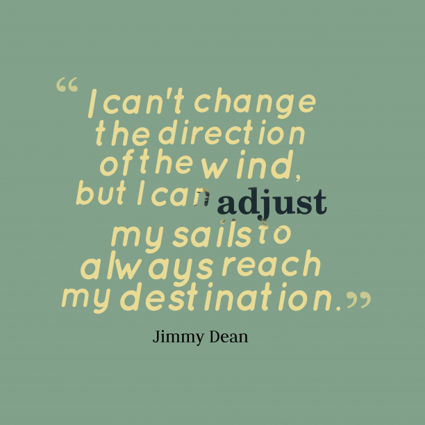 Jimmy Dean quotes about destination