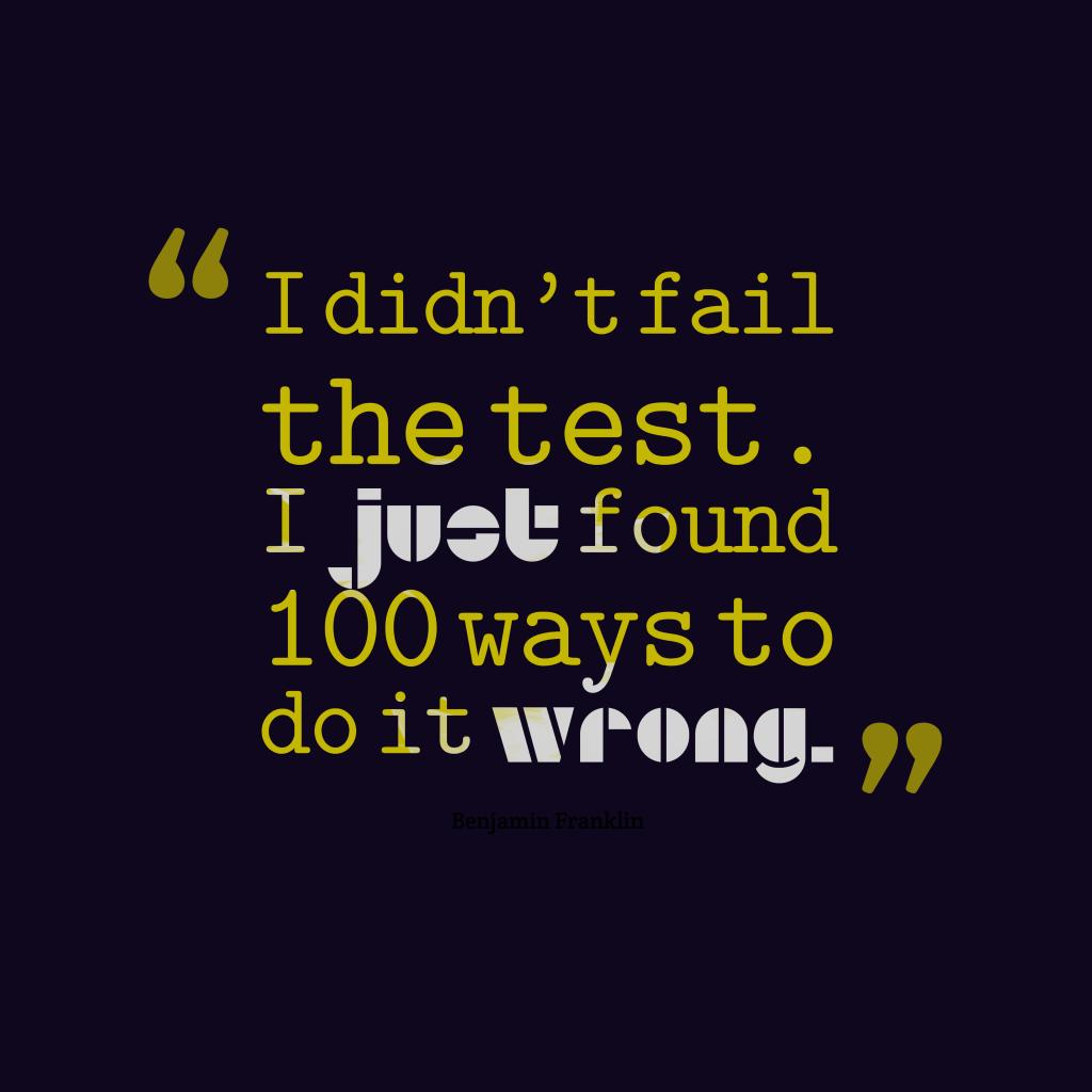 Benjamin Franklin quote about effort.