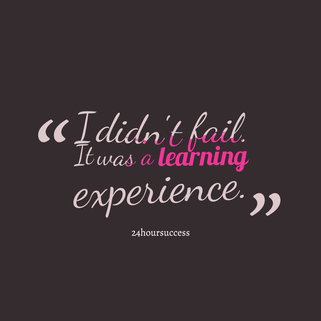 24hoursuccess quote about experience.