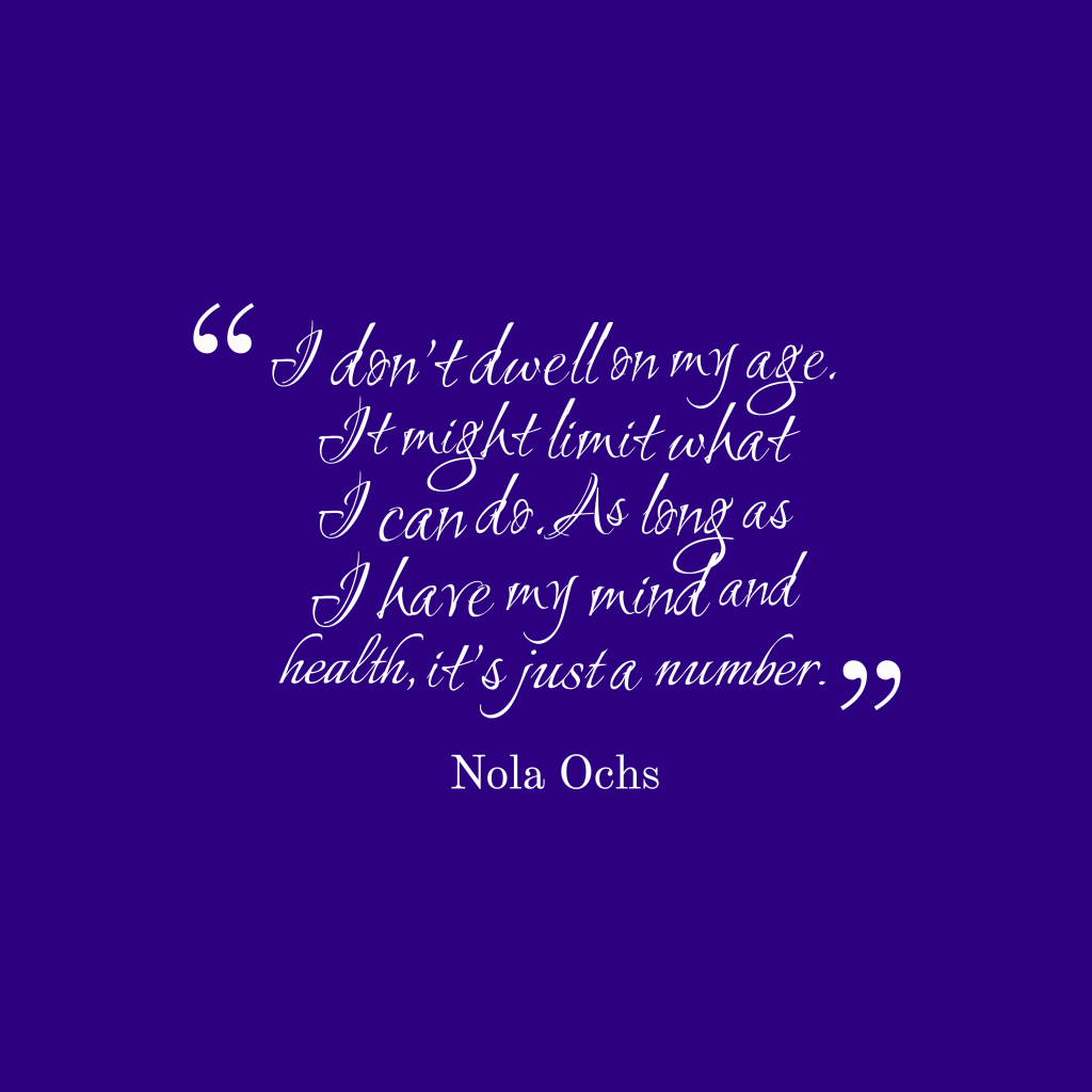 Nola Ochs quote about health.