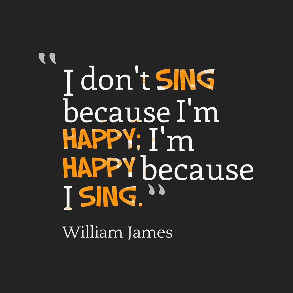 William James quote about happy.