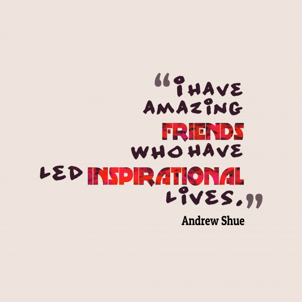 Andrew Shue quote about amazing.