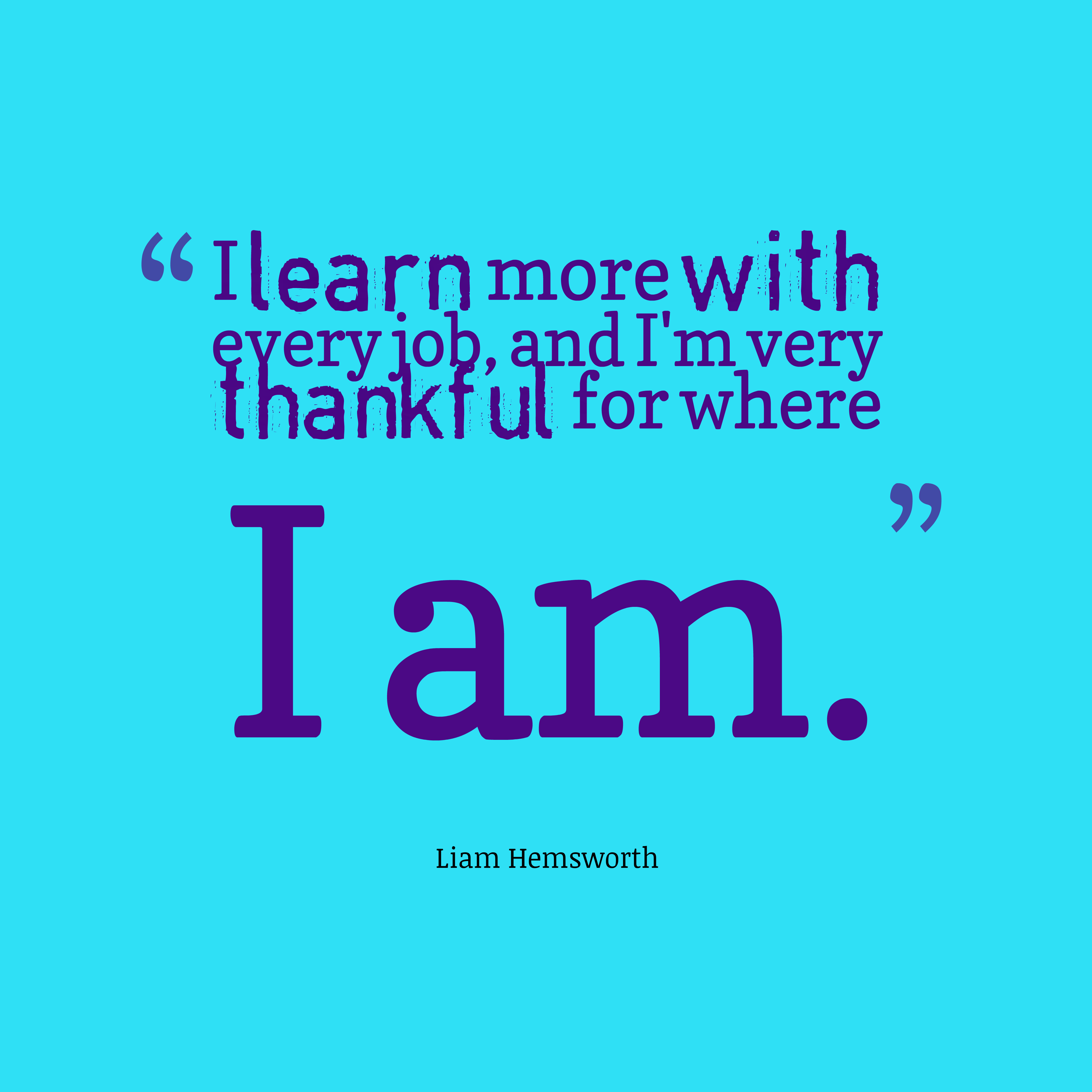 Picture Liam Hemsworth Quote About Thankful.