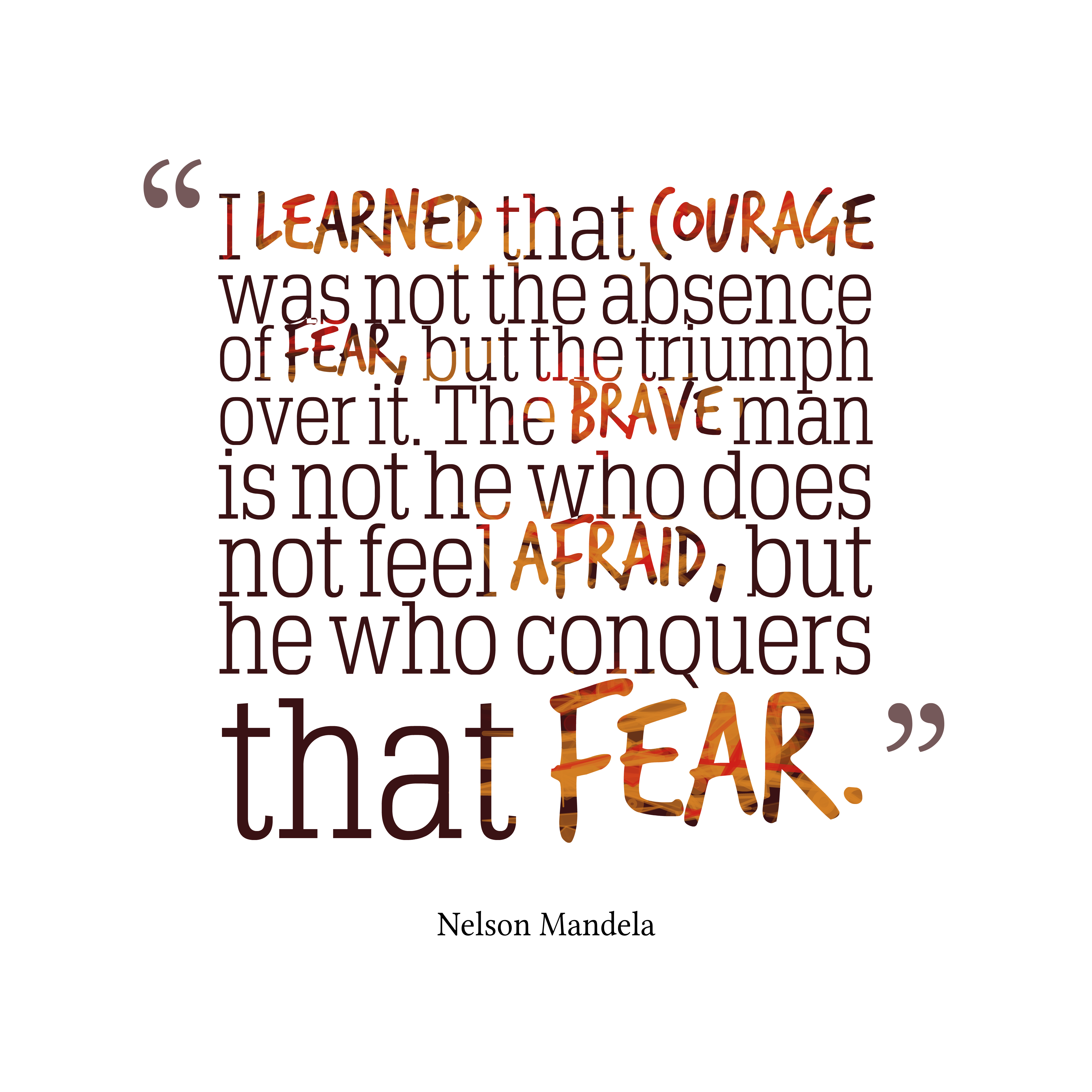 Nelson Mandela Quotes About Afraid