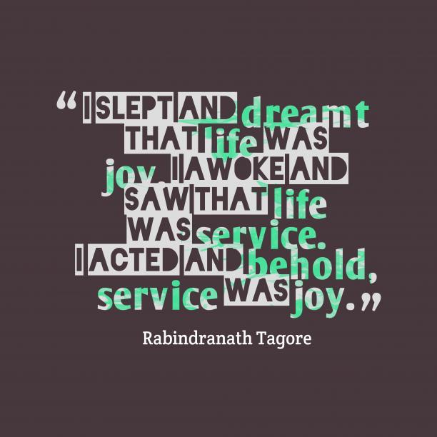 Rabindranath Tagore quote about service.